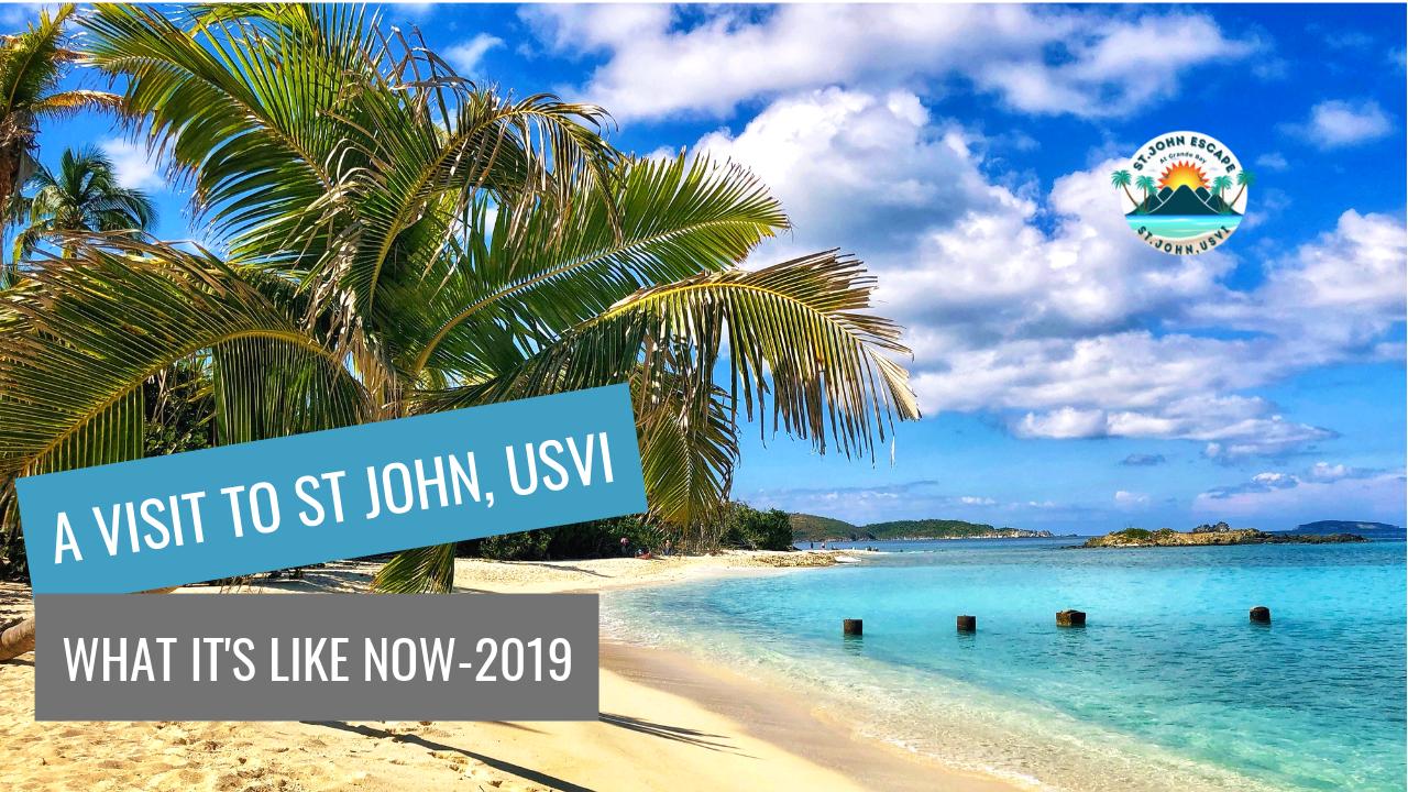 A Visit to STJ USVI 2019